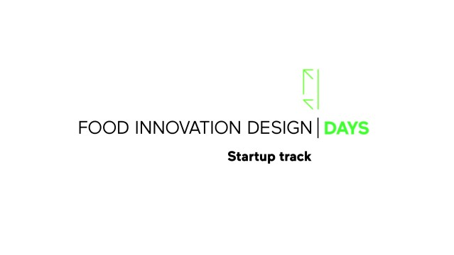 Food Innovation Design Days - Start-up Track: imprenditorialità e cibo
