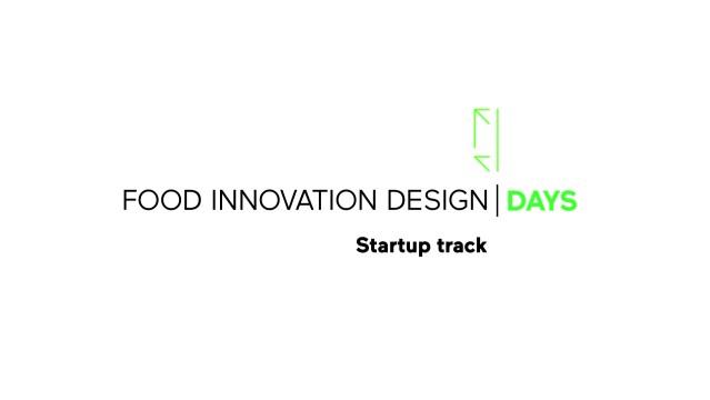 Food Innovation Design Days - Start-up Track: imprenditorialità e cibo